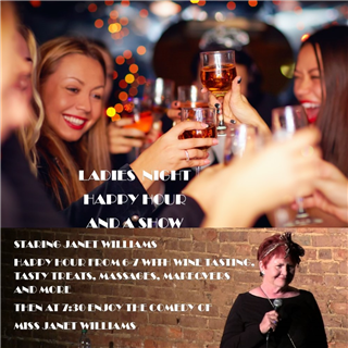 Ladies Night Happy Hour and A Show